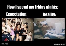 Foreveralone Friday Nights Memes. Best Collection of Funny ... via Relatably.com