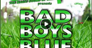 Deep <b>Bad Boys Blue</b> by MFY   Mixcloud