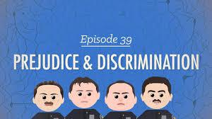 prejudice discrimination crash course psychology
