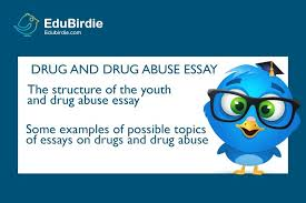 drug and drug abuse essay   edubirdie comany essay including the one about drug abuse is the projection of your personal opinion concerning a particular question  here you are going to deal