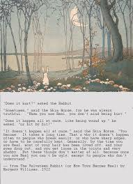 """The Velveteen Rabbit"""" by Margery Williams....because I know ya ... via Relatably.com"""