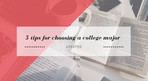 5 tips for choosing a college major books on