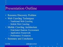 Mobile Web Crawling Master Thesis Defense Jan Fiedler        ppt             jfiedler cise ufl edu  Resource Discovery Problem Web establishes