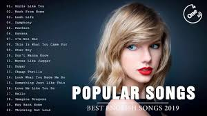 Best English Songs 2019 - The Most <b>Popular Collection</b> Of Pop ...