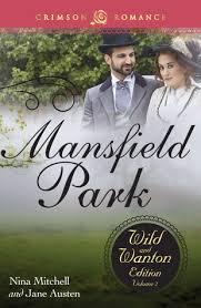 nina mitchell jane austen mansfield park the wild and wanton edition volume 1