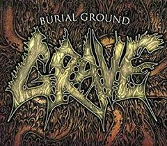 <b>GRAVE</b> - <b>Burial Ground</b> - Amazon.com Music