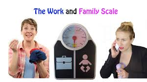 work life balance videos articles pictures funny or die the work and family scale