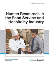 human resources in the food service and hospitality industry in the following formats