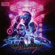 <b>Simulation Theory</b> - <b>Muse</b> | Songs, Reviews, Credits | AllMusic