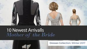 10 Newest Arrivalls Mother of the <b>Bride Dresses</b> Collection, Winter ...