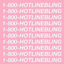hotline bling