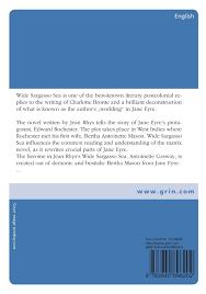 wide sargasso sea by jean rhys as a postcolonial response to wide sargasso sea by jean rhys as a postcolonial response to jane eyre by charlotte bronte malgorzata swietlik 9783640896202 com books