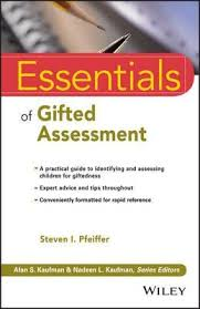 <b>Essentials</b> of Gifted Assessment : <b>Steven</b> I. <b>Pfeiffer</b> : 9781118589205