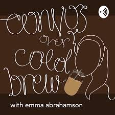 Convos Over Cold Brew with Emma Abrahamson