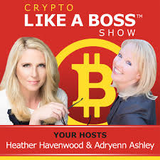 Crypto Like A Boss - Adryenn Ashley & Heather Havenwood