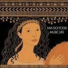 <b>Music Life</b> | Mia Doi Todd