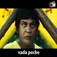 Vada Poche | Vadivelu Memes! via Relatably.com