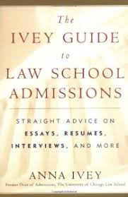 best law school admissions books   lawschooli the ivey guide to law school admissions