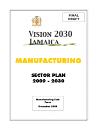 Microsoft Word - Final Draft Manufacturing Sector <b>Pla</b>… | Jamaica