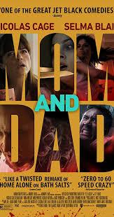 <b>Mom</b> and <b>Dad</b> (2017) - IMDb