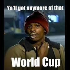 yall-get-anymore-of-that-world-cup-final-455x455.jpg via Relatably.com