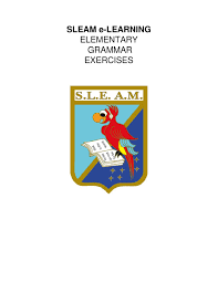 SLEAM e-LEARNING ELEMENTARY Grammar Exercises by ...