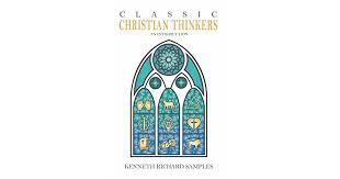 <b>Classic Christian</b> Thinkers: An Introduction by Kenneth <b>Richard</b> ...