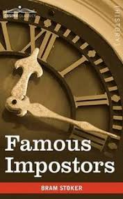<b>Famous Impostors</b> by <b>Stoker</b>, <b>Bram</b>