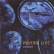 <b>Paradise Lost</b> – <b>One</b> Second Lyrics | Genius Lyrics