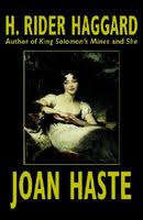 <b>Joan</b> Haste by <b>H</b>. <b>Rider Haggard</b> - FictionDB