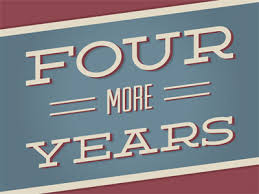 Image result for four more years