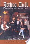<b>Jethro Tull: A</b> History of the Band, 1968-2001 - Scott Allen Nollen ...