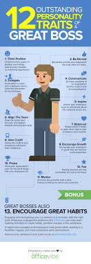 best ideas about leadership traits good 12 personality traits of an awesome boss