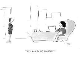 do you need a mentor cartoons on mentoring