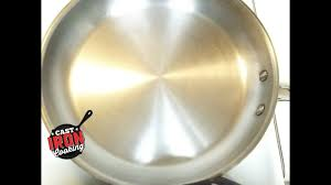 How To Season A <b>Stainless Steel Pan</b> Advanced Version - YouTube