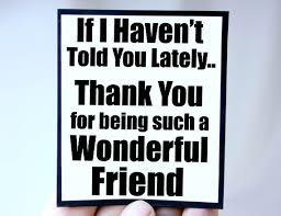 Resultado de imagen para thank you friends images and quotes