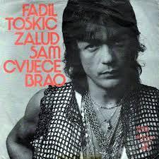 Fadil Toskic 1978 Zalud sam cvijece brao a - Fadil_Toskic_-_1978_Zalud_sam_cvijece_brao_a