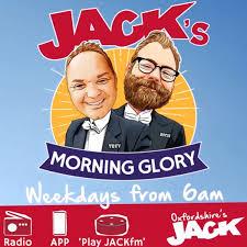 JACK's Morning Glory - Daily Podcast