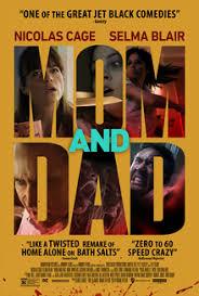 <b>Mom</b> and <b>Dad</b> (2017 film) - Wikipedia