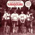 Ve Iss Da Mighty Tubadours Ya? album by The Mighty Tubadours