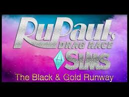 Rupaul's Drag Race Sims [TS2] [<b>Ep01 Black</b> & Gold] - YouTube