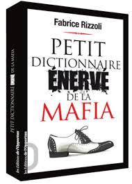 """Voir """"négociation"""" et """"terrorisme"""" dans le Petit dictionnaire énervé de la mafia"""