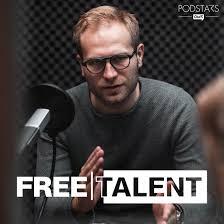 Free Talent - Der Podcast für Freelancer und Unternehmer
