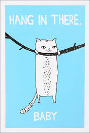 etc: 1559 - HANG IN THERE, BABY | ILLUSTRATED CAT PRINT via Relatably.com