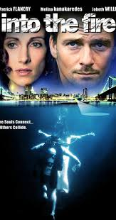 <b>Into the Fire</b> (TV Movie 2005) - IMDb