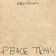 <b>Neil Young</b> tackles pipeline, technology on '<b>Peace</b> Trail'