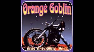 <b>Orange Goblin</b> - Time Travelling Blues [Full Album] [1998] - YouTube
