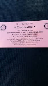 derry rotary cash raffle derry rotary club the derry rotary club is holding our annual cash raffle to run in conjunction our annual auction tickets are 50 each a maximum of 250 tickets to