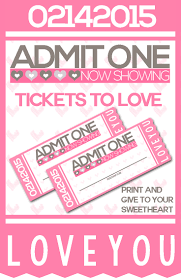 printable tickets to love valentine coupon book money valentine s day is all about showing your love and that doesn t mean that you have to spend a bunch of money use these printables to create your own