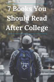 17 best ideas about college books college hacks 7 books you should after college
